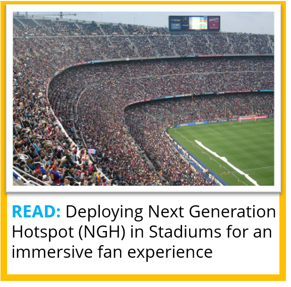Deploying NGH in Stadiums for an immersive fan experience