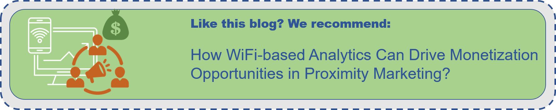 Wifi based analytics can drive monetization opportunities in proximity marketing