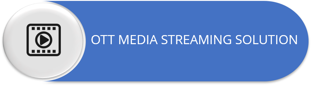 OTT Media Streaming Solution and Content Management Solution